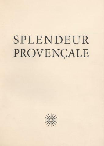 Splendeur provençale