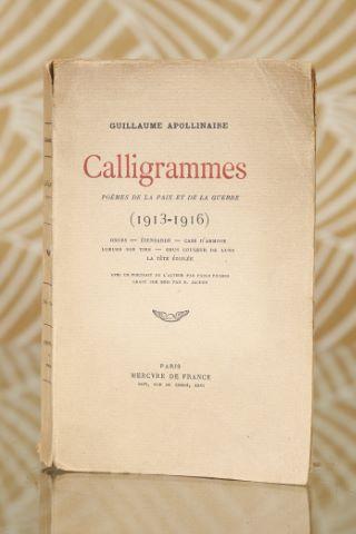 Calligrammes - Poèmes de la paix et de la guerre (1913-1916)