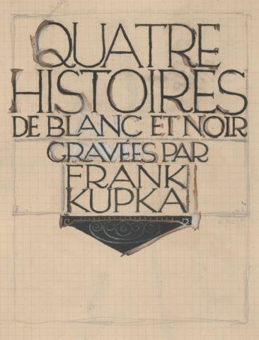 Quatre histoires de blanc et noir gravées par Frank Kupka - études pour la page de titre [2 œuvres]