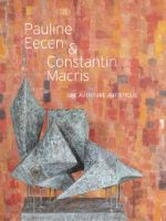 [Fiac Off 2019] Exposition Pauline Eecen & Constantin Macris, une aventure artistique
