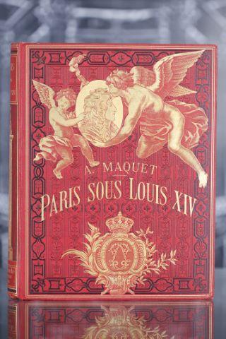 Paris sous Louis XIV. Monuments et vue.