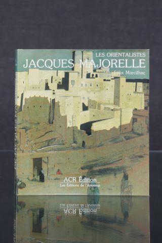 La Vie et l'œuvre de Jacques Majorelle